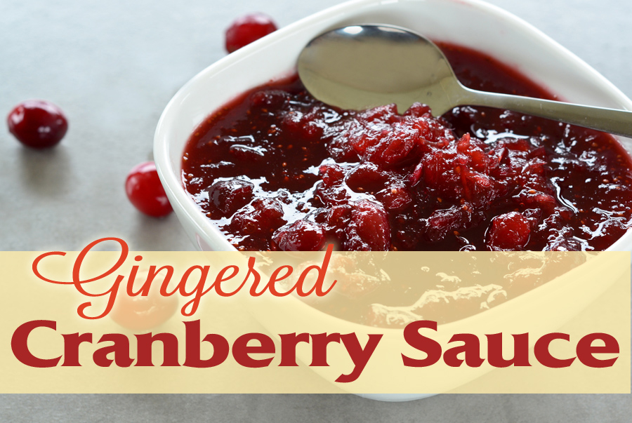 Gingered Cranberry Sauce