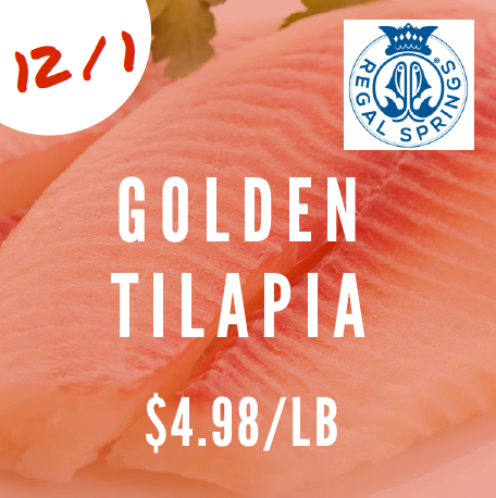 Golden tilapia 4.98/lb